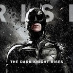 Vida y obra de un cruzado enmascarado – The Dark Knight Rises