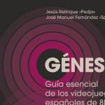 Génesis: guía esencial de los videojuegos españoles de ocho bits, ya a la venta